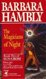 The Magicians of Night (Sun-Cross, Book Two), Barbara Hambly