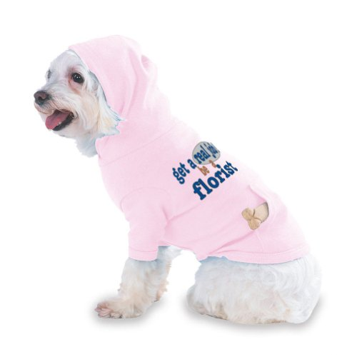 get a real job! be a florist Hooded (Hoody) T-Shirt with pocket for your Dog or Cat X-Small (XS) Pink