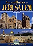 Jerusalem: The Holy City, 3000 Years (Art and History)