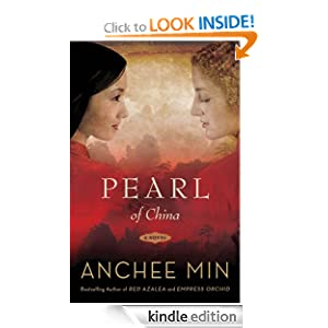 Kindle Book Bargain: Pearl of China: A Novel, by Anchee Min. Publisher: Bloomsbury USA; 1 edition (April 9, 2010)