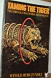 Taming the Tiger: The Struggle to Control Technology (014007564X) by Rybczynski, Witold