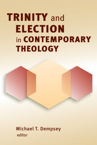Trinity and Election in Contemporary Theology