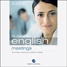 Audio Business English. Meetings Hörbuch von  div. Gesprochen von:  N.N.