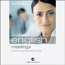 Audio Business English. Meetings (       ungekürzt) von  div. Gesprochen von:  N.N.