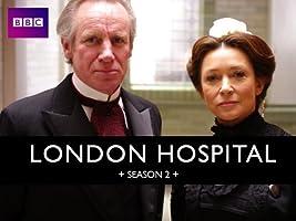 London Hospital Season 2