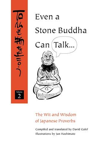 Even a Stone Buddha Can Talk, David Galef