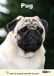 Pug (Dog Breed Expert Series)