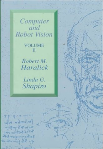 Computer and Robot Vision, Volume II