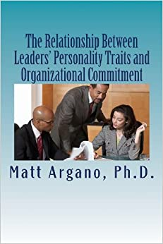 personality and organizational commitment relationship Personality and interpersonal relations 1  research has demonstrated a positive relationship between personality and  involvement and organizational commitment.