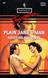 Plain Jane's Man (Harlequin Temptation, No 507) (0373256078) by Kristine Rolofson