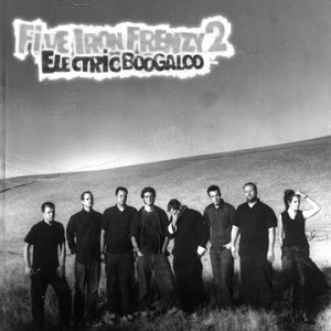 Five Iron Frenzy - Five Iron Frenzy 2: Electric Boogaloo - Zortam Music