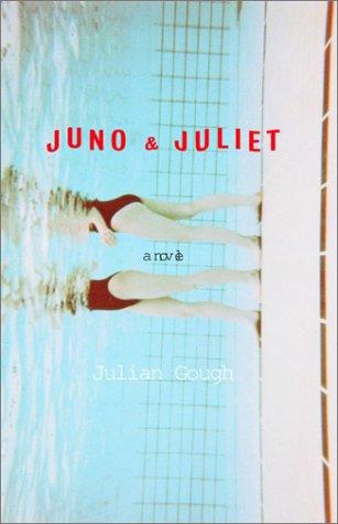 Juno & Juliet: A Novel