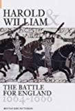img - for Harold and William: The Battle for England 1064-1066 book / textbook / text book