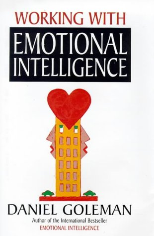 a review of daniel golemans working with emotional intelligence