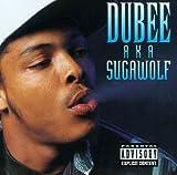 Dubee Aka Sugawolf