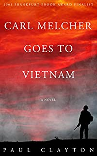 Carl Melcher Goes To Vietnam by Paul Clayton ebook deal