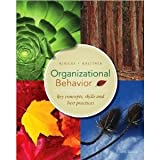 img - for Organizational Behavior Fourth Edition (International Edition) (key concept, skills& best practices) book / textbook / text book