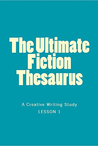 The Ultimate Fiction Thesaurus - A Writing Study front-148872