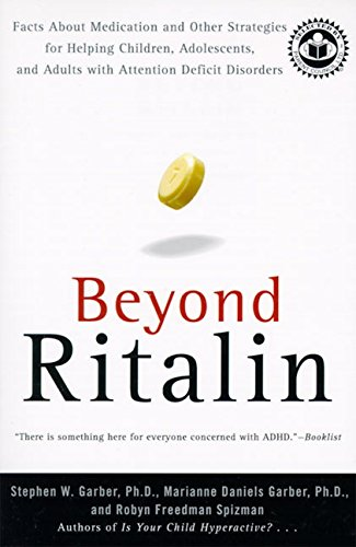 beyond-ritalin-facts-about-medication-and-other-strategies-for-helping-children-adolescents-and-adul