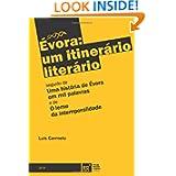 Évora: um itinerário literário (Portuguese Edition)
