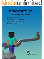 Minecraft Pi: Coding for Kids