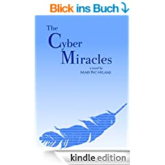 The Cyber Miracles (The Maeve Kenny Series)