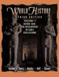World History, Before 1600, Volume I: The Development of Early Civilizations