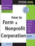 img - for How to Form a Nonprofit Corporation (Complete Nonprofit Corporation Kit) book / textbook / text book