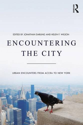 Encountering the City: Urban Encounters from Accra to New York