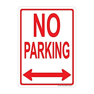 No Parking Sign (Double Arrow), Includes Holes, 3M Sheeting, Highest Gauge Aluminum, Laminated, UV Protected, Made in USA, Safety, Parking