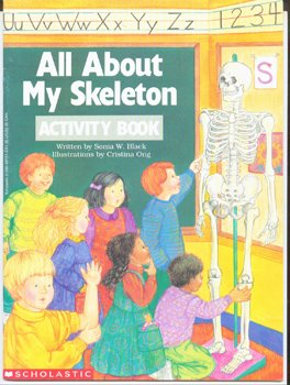 All About My Skeleton, Sonia W. Black
