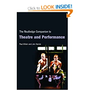 The Routledge Companion to Theatre and Performance (Routledge Companions) Paul Allain and Jen Harvie