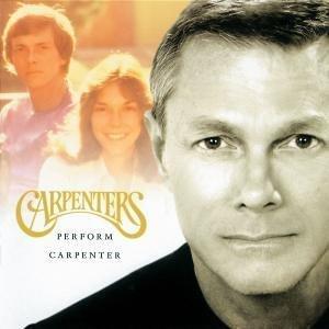 The Carpenters - Carpenters Perform Carpenter - Zortam Music