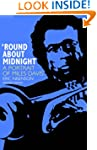 Round About Midnight: A Portrait Of M...