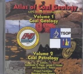Atlas of Coal Geology: Coal Geology and Coal Petrology