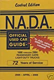 NADA Used Car Guide - Central Edition - April, 2005