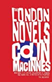 The London Novels (0749083689) by MacInnes, Colin