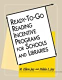 img - for Ready-To-Go Reading Incentive Programs for Schools and Libraries by Hilda L. Jay (1998-09-01) book / textbook / text book