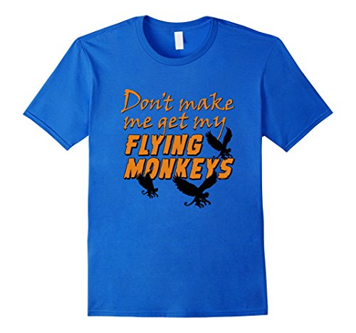 Men's Don't Get My Flying Monkeys - Funny Halloween T-shirt XL Royal Blue (2016 Pumpkin Carving Ideas)