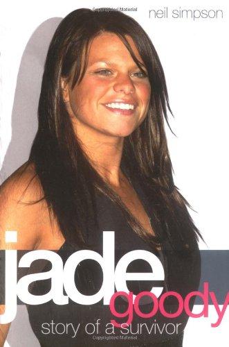 Jade Goody - Story of a Survivor: Story of a Survivor