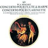 Mozart : Concerto pour flûte et harpe KV 299 - Concerto pour clarinette KV 622
