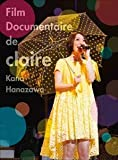 Image de FILM DOCUMENTAIRE DE CLAIRE(2BD+booklet)(ltd.sleeve)
