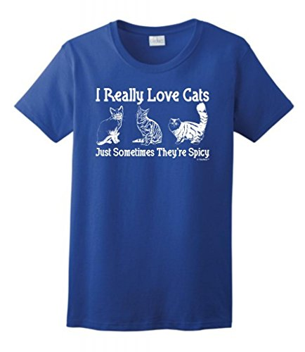 I Really Love Cats, Just Sometimes They'Re Spicy Ladies T-Shirt Medium Royal