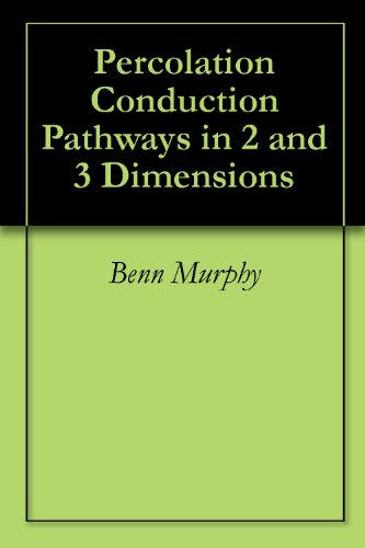 Percolation Conduction Pathways in 2 and 3 Dimensions PDF