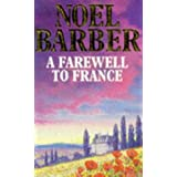 A Farewell to France ~ Noel Barber