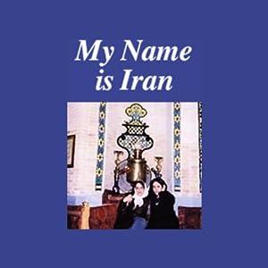 My Name is Iran Radio/TV Program