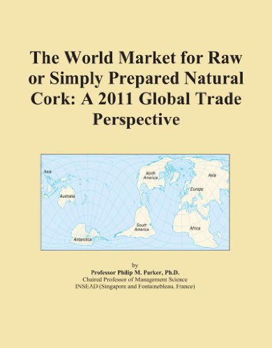 the-world-market-for-raw-or-simply-prepared-natural-cork-a-2011-global-trade-perspective