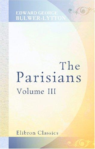 The Parisians: Volume 3
