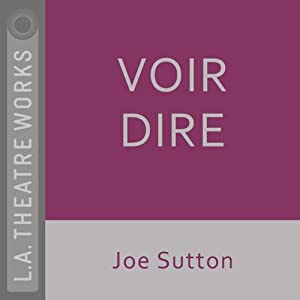 Voir Dire (Dramatized) | [Joe Sutton]