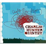 Right Now Move ~ Charlie Hunter